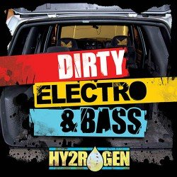 DIRTY ELECTRO & BASS