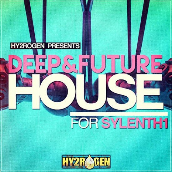 DEEP & FUTURE HOUSE FOR SYLENTH1