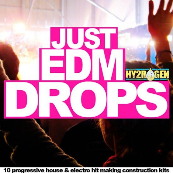 JUST EDM DROPS