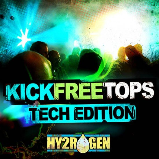 KICK FREE TOPS TECH HOUSE EDITION