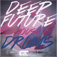 DEEP FUTURE HOUSE DRUMS