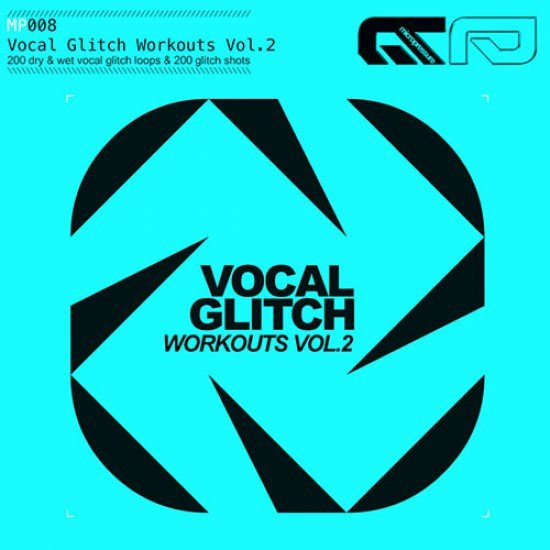 VOCAL GLITCH WORKOUTS 2